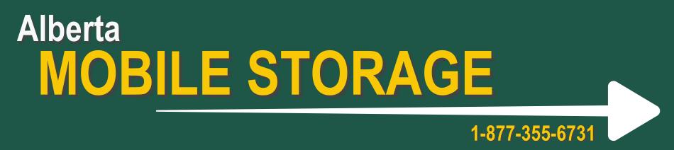 Alberta Mobile Storage, Robin Tudor Owner, call 1-877-355-6731